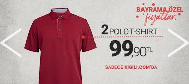 Kiğılı 2 Polo T-Shirt 99,90 TL Kampanyası