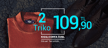 Kiğılı 2 Triko 109,90 TL Kampanyası