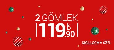 Kiğılı 2 Gömlek 119,90 TL Kampanyası