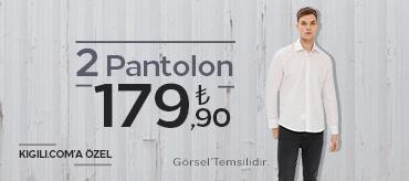 Kiğılı 2 Pantolon 179,90 TL Kampanyası
