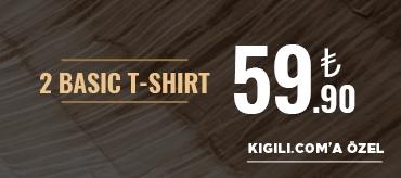 Kiğılı 2 Basic Tişört 59,90 TL Kampanyası