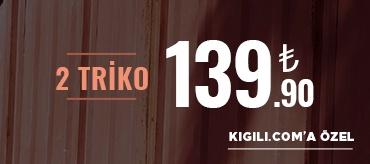 Kiğılı 2 Triko 139,90 TL Kampanyası