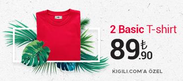 Kiğılı 2 Basic Tişört 89,90 TL Kampanyası