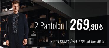 Kiğılı 2 Pantolon 269,90 TL Kampanyası