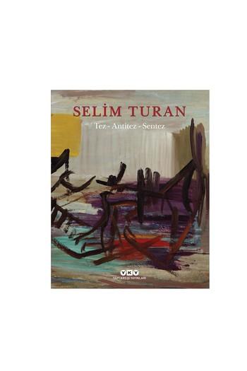 Erkek Giyim - Selim Turan / Tez - Antitez - Sentez