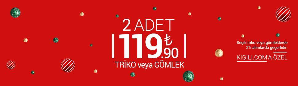 Triko + Gömlek 119.90 TL