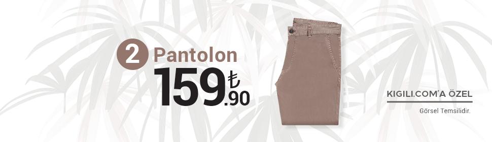 2 Pantolon 159.90 TL